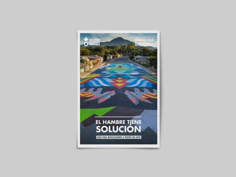El hambre tiene solución. Guía para movilizarnos a través del arte | Diseño editorial